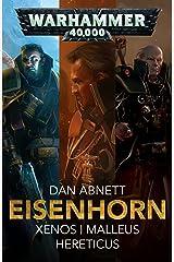 Eisenhorn Kindle Edition