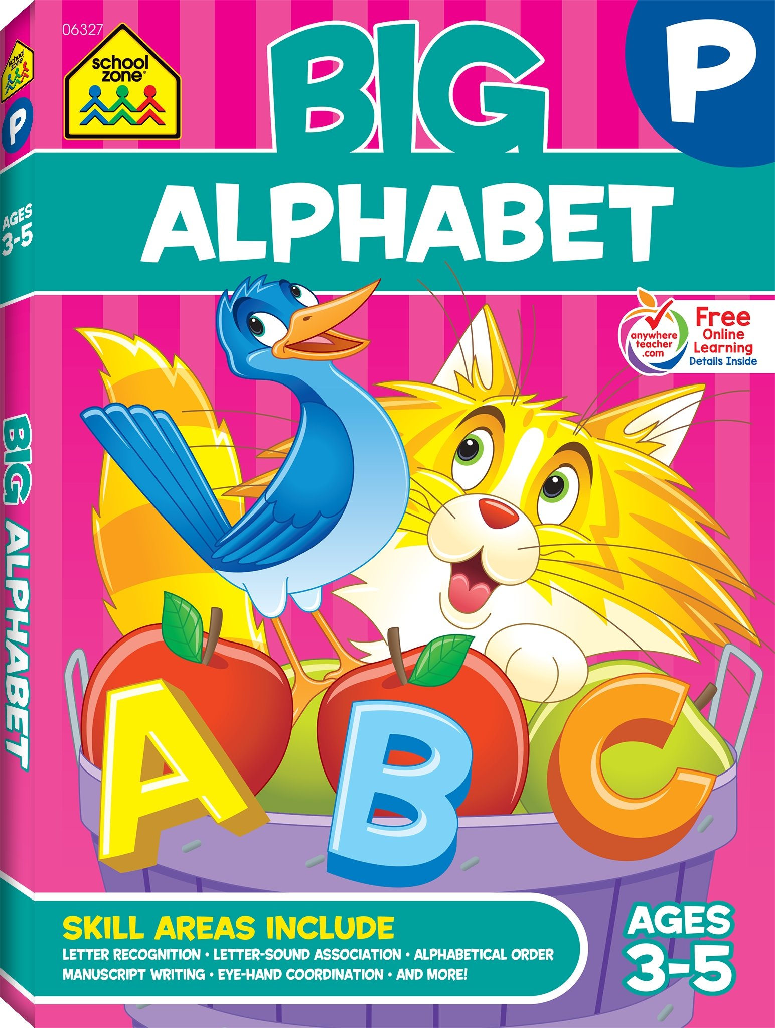 School Zone - Big Alphabet Workbook - Ages 3 to 5, Preschool to