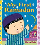 My First Ramadan (My First Holiday)