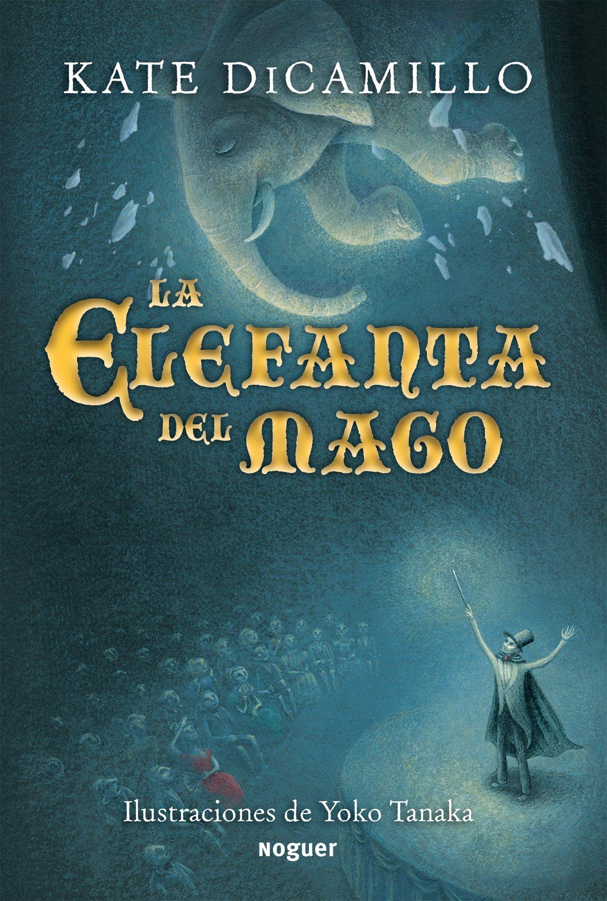La Elefanta del Mago (Spanish Edition)