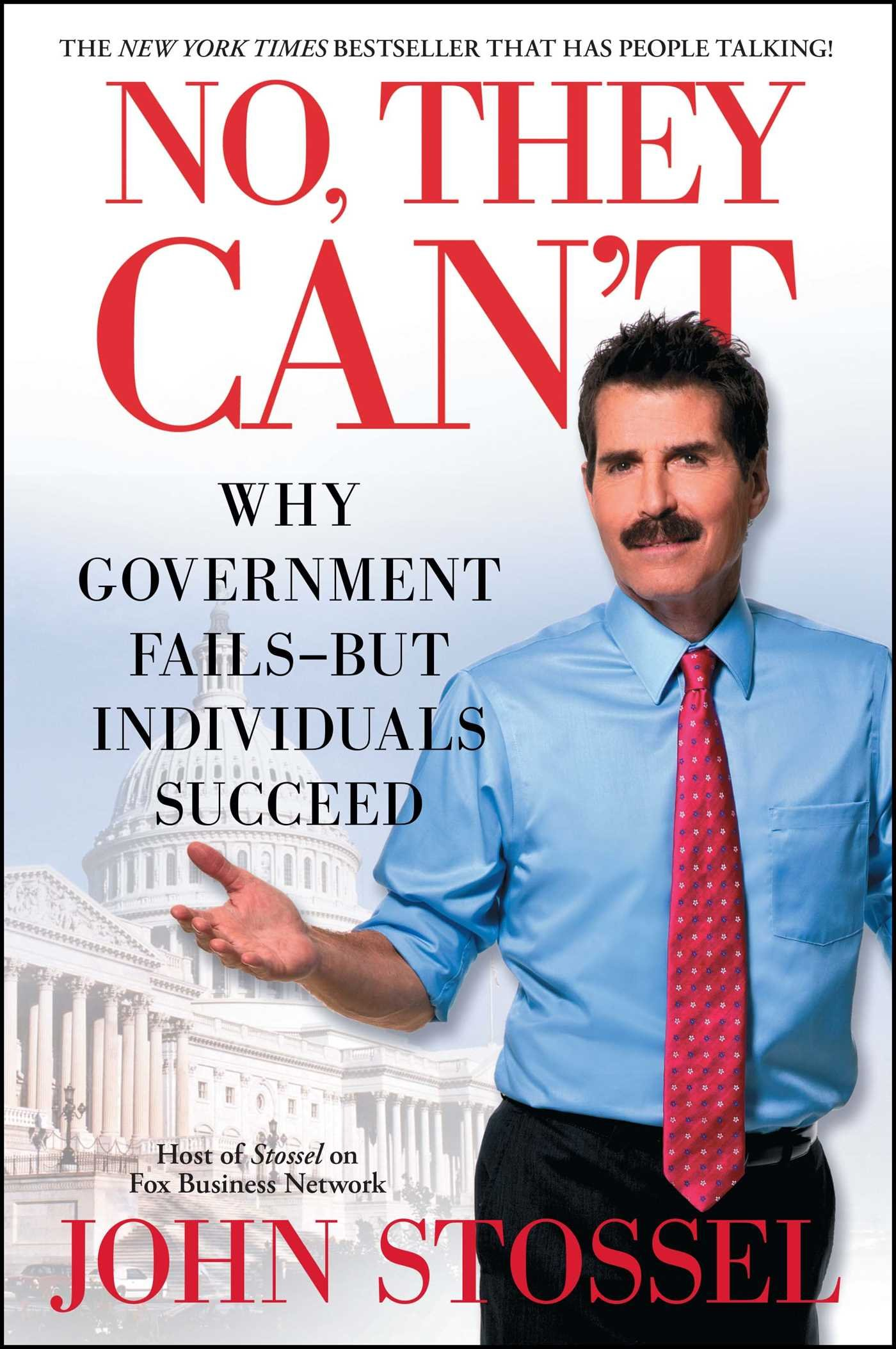 Download No, They Can't: Why Government Fails-But Individuals Succeed PDF