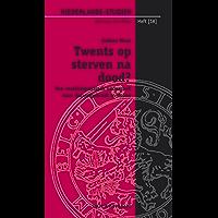 Twents op sterven na dood?: Een sociolinguïstisch onderzoek naar dialectgebruik in Borne (Niederlande-Studien Kleinere Schriften)