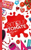 Les Miams - Amour tomate