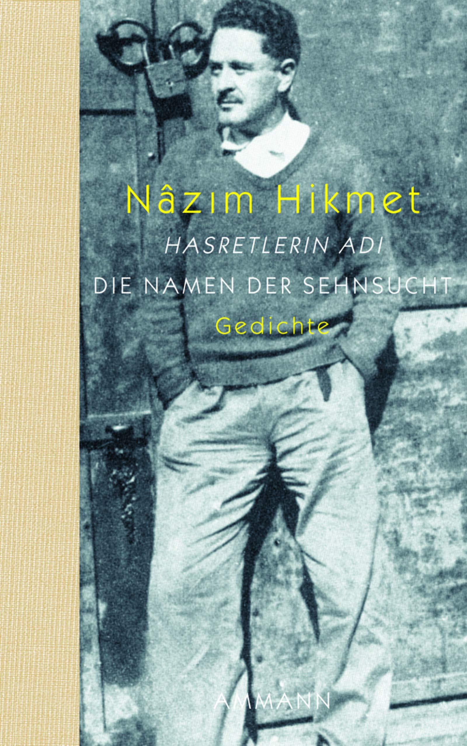 Die Namen Der Sehnsucht Amazonde Nazim Hikmet Bã¼cher