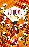 No Home (Littérature Etrangère) (French Edition)