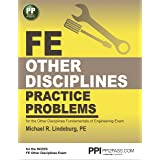 PPI FE Other Disciplines Practice Problems (Paperback) – Comprehensive Practice for the Other Disciplines FE Exam