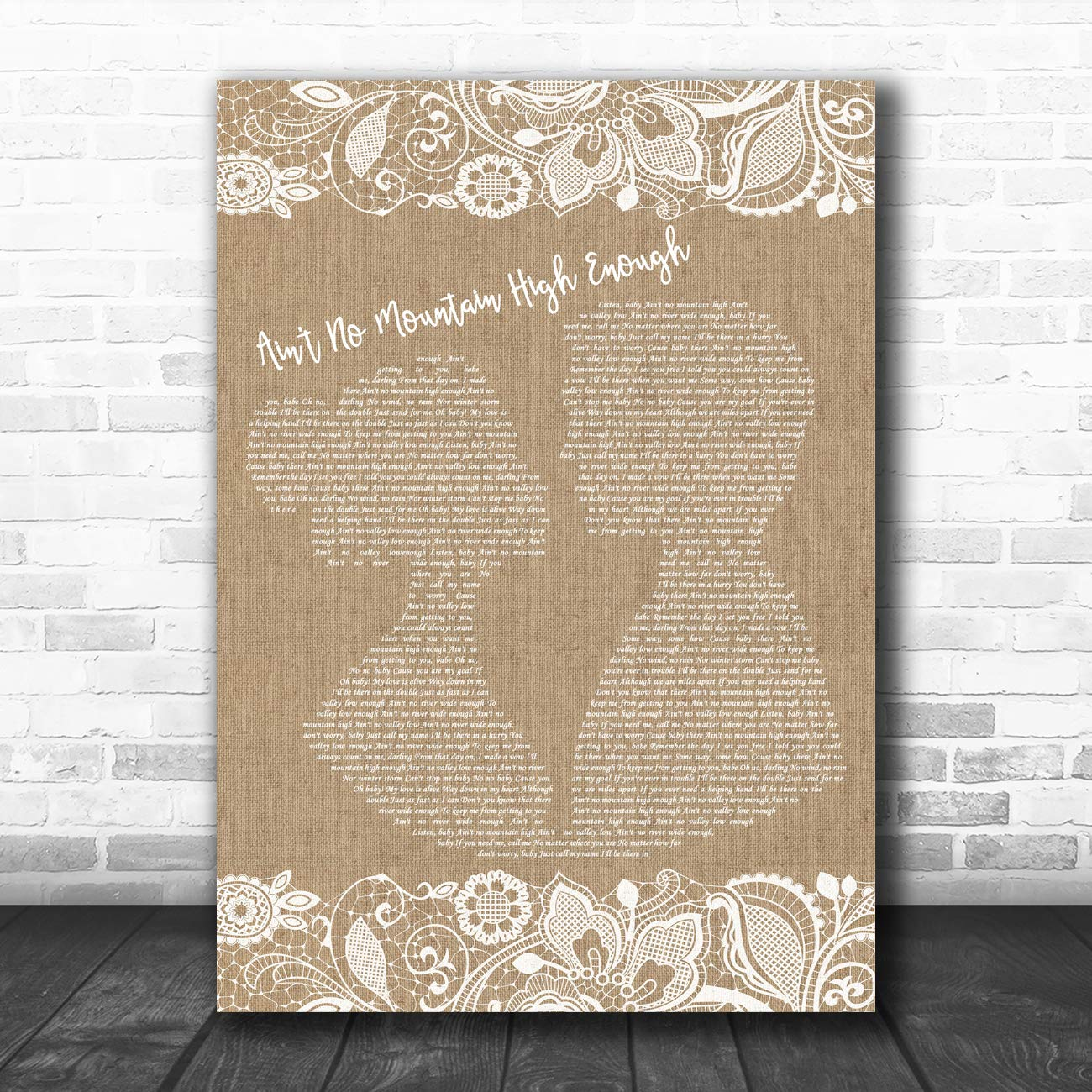 Ain't No Mountain High Enough Burlap & Lace Song Lyric Art Music Quote Gift Poster Print