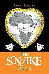 The Snake, 20/20 Kindle Edition