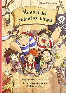 Manual del auténtico pirata (La escuela de piratas)