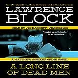A Long Line of Dead Men: A Matthew Scudder Crime Novel, Book 12