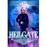 Hellgate (Neighborhood Watch Book 1)