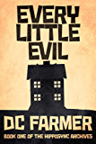 Every Little Evil: A Hipposync Archives Novella ( The Hipposync Archives series of supernatural thrillers Book 1)