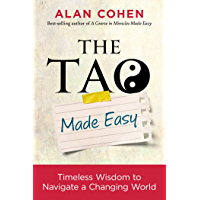 The Tao Made Easy: Timeless Wisdom to Navigate a Changing World (English Edition)