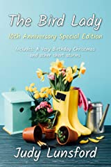 The Bird Lady: 10th Anniversary Special Edition Kindle Edition