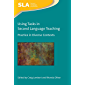 Using Tasks in Second Language Teaching: Practice in Diverse Contexts (Second Language Acquisition Book 143)