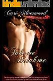 Take Me, Break Me, Book 1 (Pierced Hearts)
