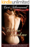 Take Me, Break Me, Book 1 (Pierced Hearts)