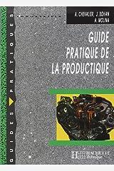Guide pratique de la productique - Livre élève - Ed.2000: Collection Guides Pratiques (French Edition) Paperback