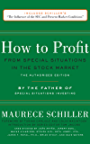 How to Profit from Special Situations in the Stock Market: The Authorized Edition