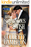 Her Scandalous Wish: A Historical Regency Romance (A Waltz with a Rogue Book 3)