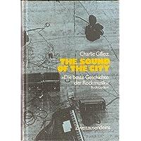 The sound of the city. Die Geschichte der Rockmusik