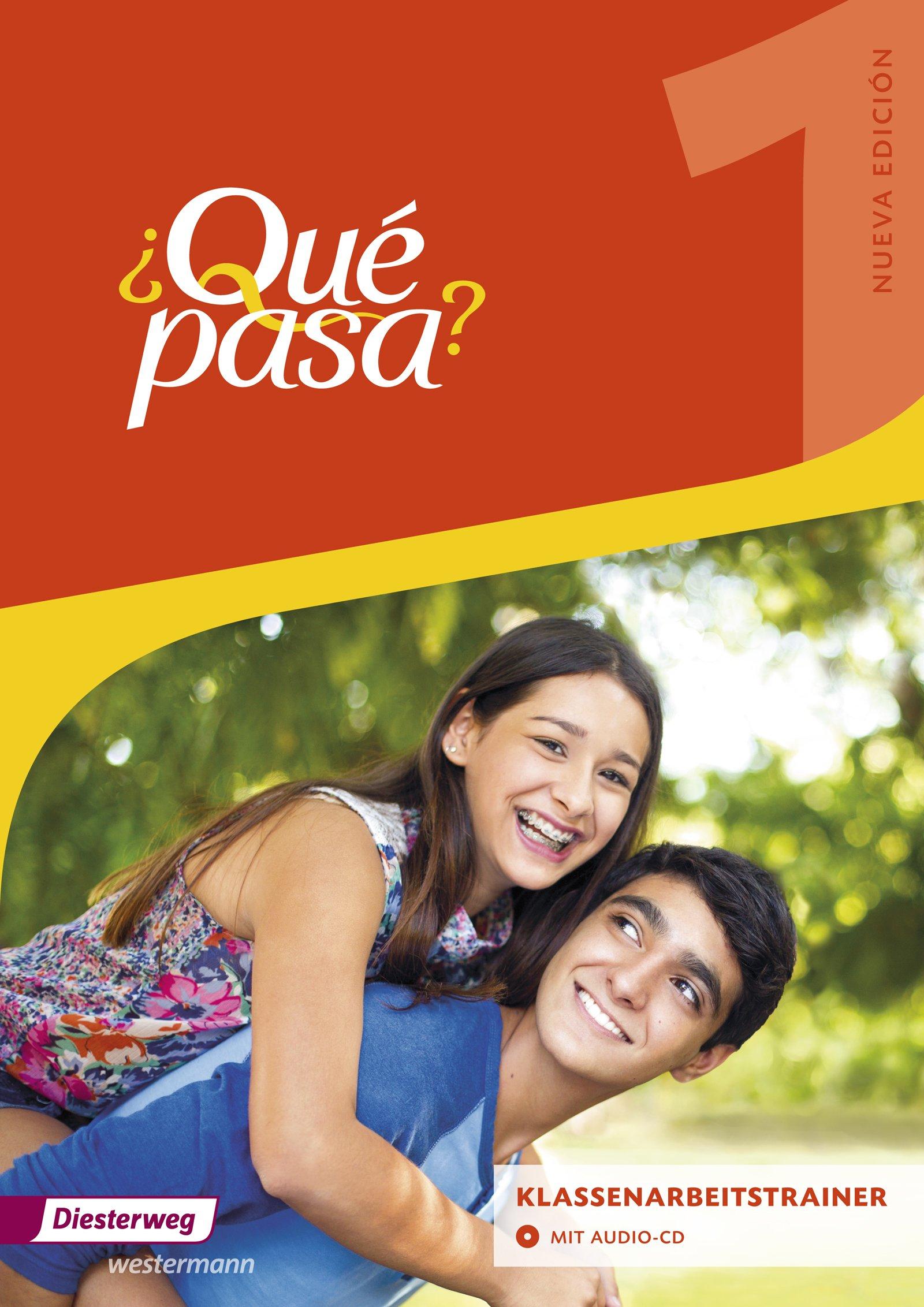 ¿Qué Pasa    Lehrwerk Für Spanisch Als 2. Fremdsprache Ab Klasse 6 Oder 7   Ausgabe 2016  Qué Pasa 1. Klassenarbeitstrainer Ausgabe 2016