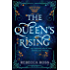 The Queen's Rising (The Queen's Rising, Book 1)