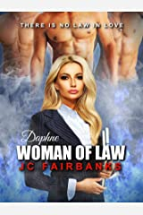 Daphne, Woman of Law (Love and Desire Book 4) Kindle Edition