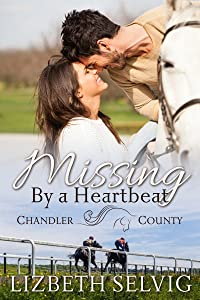 Missing By a Heartbeat: (A Chandler County Novel)