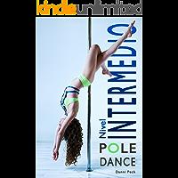 Pole Dance Nivel Intermedio: Para Fitness y Diversión (Baile de Tubo nº 2)