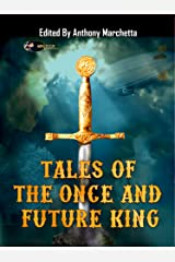 Tales of the Once and Future King Kindle Edition