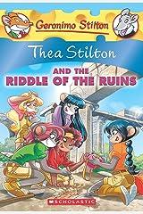 Thea Stilton and the Riddle of the Ruins (Thea Stilton #28): A Geronimo Stilton Adventure Paperback