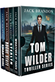 The Tom Wilder Thriller Series: Books 1-4 (The newly compiled Tom Wilder Series Boxset)