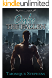 Only the Fallen (UnHallowed Series Book 1)