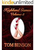 Highland Games - 3: An Erotica Novella