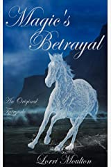 Magic's Betrayal Kindle Edition