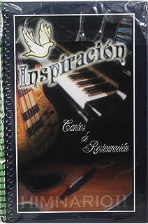 HIMNARIO INSPIRACION CON CANTOS DE RESTAURACION VOL. 2