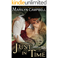 Just in Time (Lovers in Time Series, Book 2): Time Travel Romance