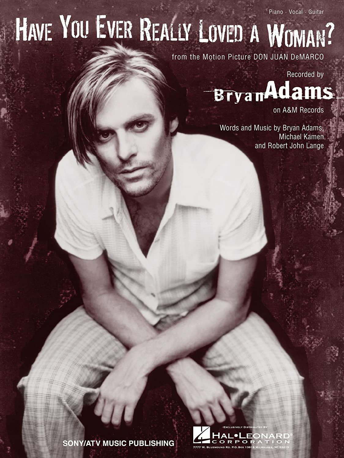Have You Ever Really Loved a Woman? (Bryan Adams) HL