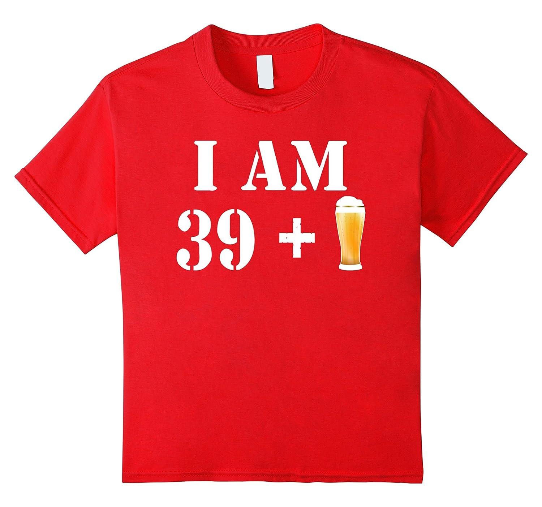 40th Birthday T Shirt Gift Beer-Awarplus