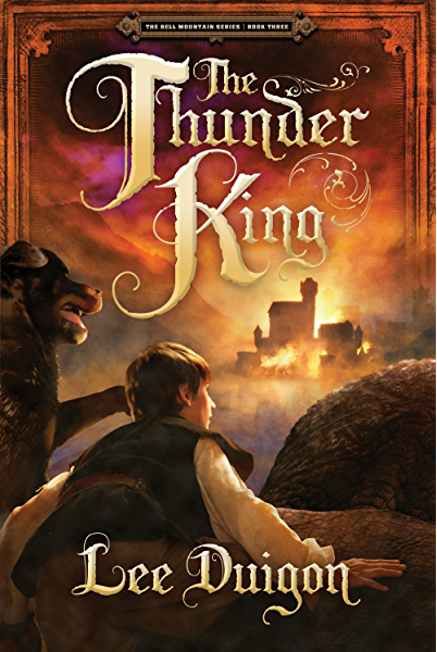 The Thunder King (Bell Mountain, 3) - Kindle edition by Duigon, Lee.  Religion & Spirituality Kindle eBooks @ Amazon.com.