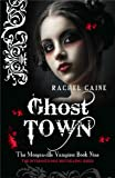 Ghost Town (Morganville Vampires)