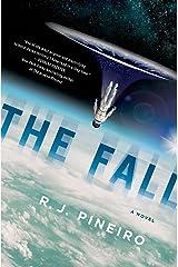 The Fall: A Novel Kindle Edition