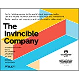 The Invincible Company: How to Constantly Reinvent Your Organization with Inspiration From the World's Best Business Models (