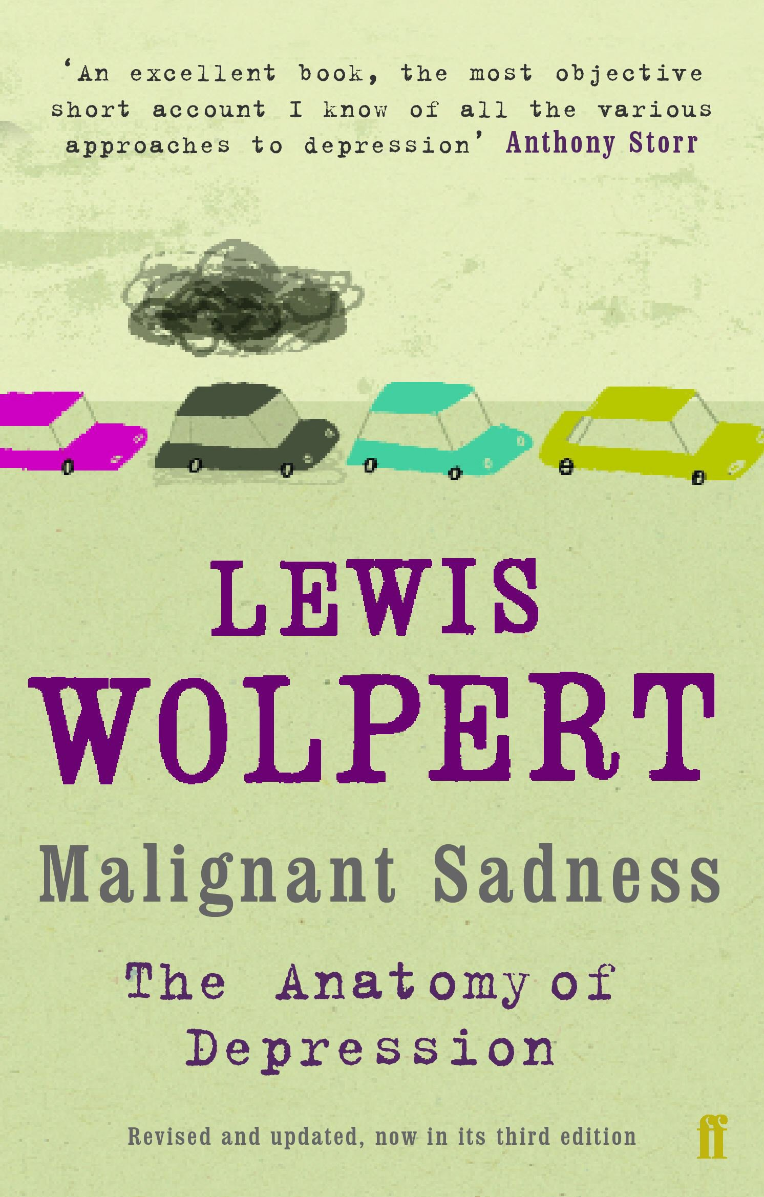 Malignant Sadness: Lewis Wolpert: 9780571230785: Amazon.com: Books