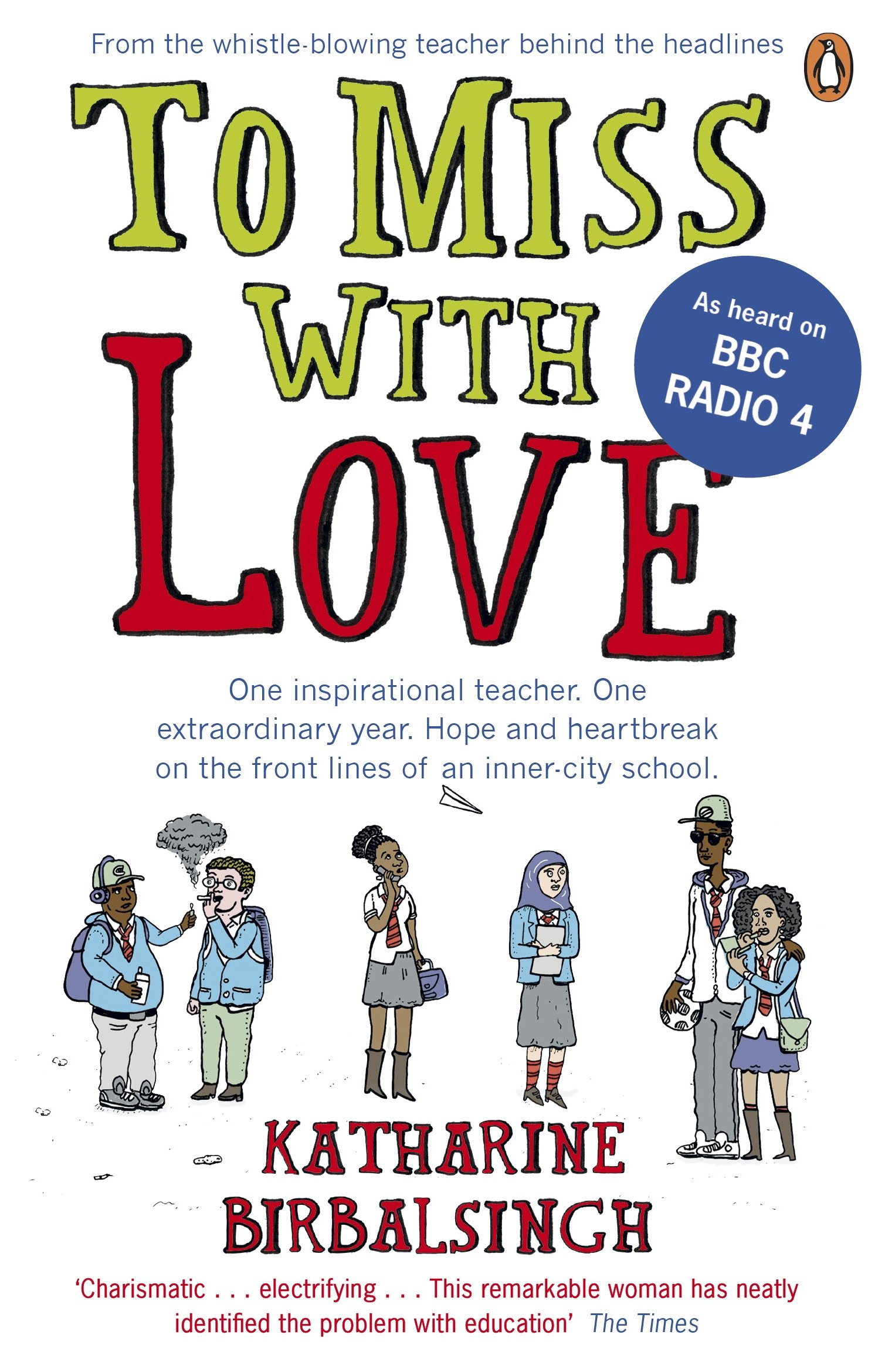 To miss with love amazon katharine birbalsingh to miss with love amazon katharine birbalsingh 9780670918997 books fandeluxe Image collections