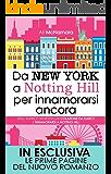 Da New York a Notting Hill per innamorarsi ancora (eNewton Narrativa)