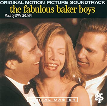 The Fabulous Baker Boys (Original Motion Picture Soundtrack) - 癮 - 时光忽快忽慢,我们边笑边哭!