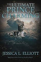 The Ultimate Prince Charming (Charming Academy Book 5) Kindle Edition
