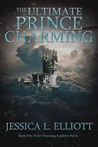 The Ultimate Prince Charming (Charming Academy Book 5)